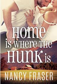 Home is Where the hunk is by Nancy Fraser